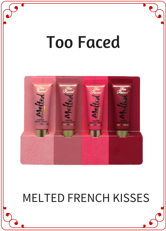 MELTED FRENCH KISSES BY TOO-FACED LIPSTICKS